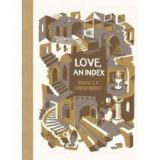 A Most Moving Index:  A review of Rebecca Lindinberg's Love, An Index